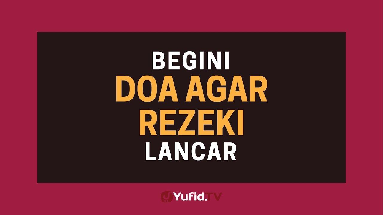 Doa Pembuka Rezeki Doa Murah Rezeki Doa Rezeki Lancar Poster Dakwah Yufid Tv