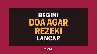 Download Mp3 Doa Pembuka Rezeki: Doa Murah Rezeki  Doa Rezeki Lancar  - Poster Dakwah Yufid T