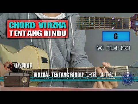 Chord Gitar | Virzha Tentang Rindu (Versi Akustik)