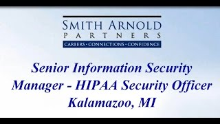 Sr. Information Security Mgr - HIPAA Security Officer (CLOSED) | Smith Arnold Partners
