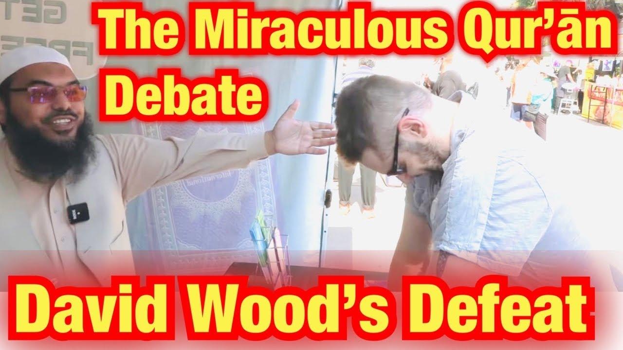David Wood's Defeat - The Quranic Miracle Debate