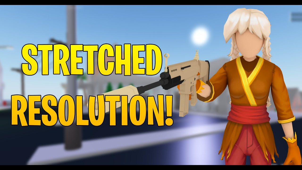 stretched resolution  roblox roblox strucid