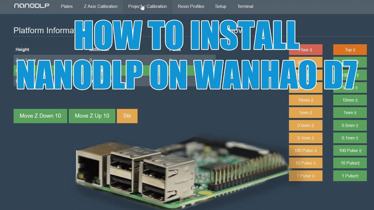 How To Install NanoDLP On The Wanhao Duplicator 7