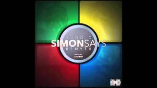 YC Banks - Simon Says feat. B Smyth (Audio) | MUSIC VIDEO is O…