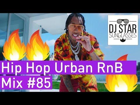 🔥🍉 Best of New Hip Hop Urban RnB Summer Mix #85 - Dj StarSunglasses | 2018 🥥