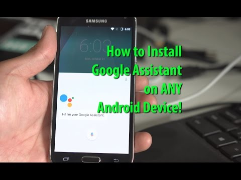 How To Install Google Assistant On ANY Android Running Nougat! [Root Required]