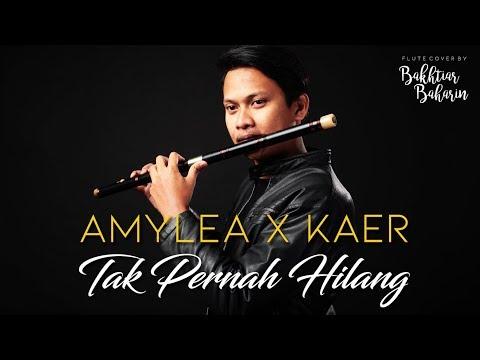 Free Download Amylea Ft Kaer- Tak Pernah Hilang (ost Nur Flute Cover) Mp3 dan Mp4