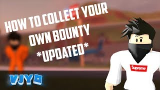 ROBLOX JAILBREAK HOW TO COLLECT YOUR OWN BOUNTY (UPDATED!)   VJYO