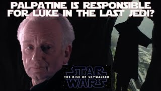 "Blame Palpatine: The ""fixing"" of Luke Skywalker by Lucasfilm begins"