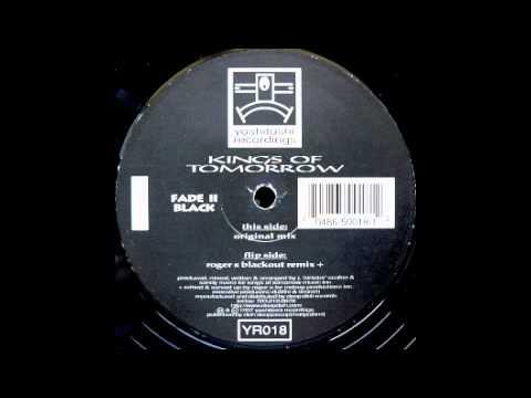 Kings Of Tomorrow (Fade II Black Original Mix)