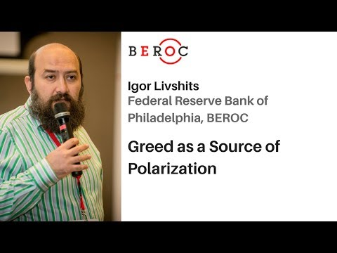 Igor Livshits - Greed as a Source of Polarization
