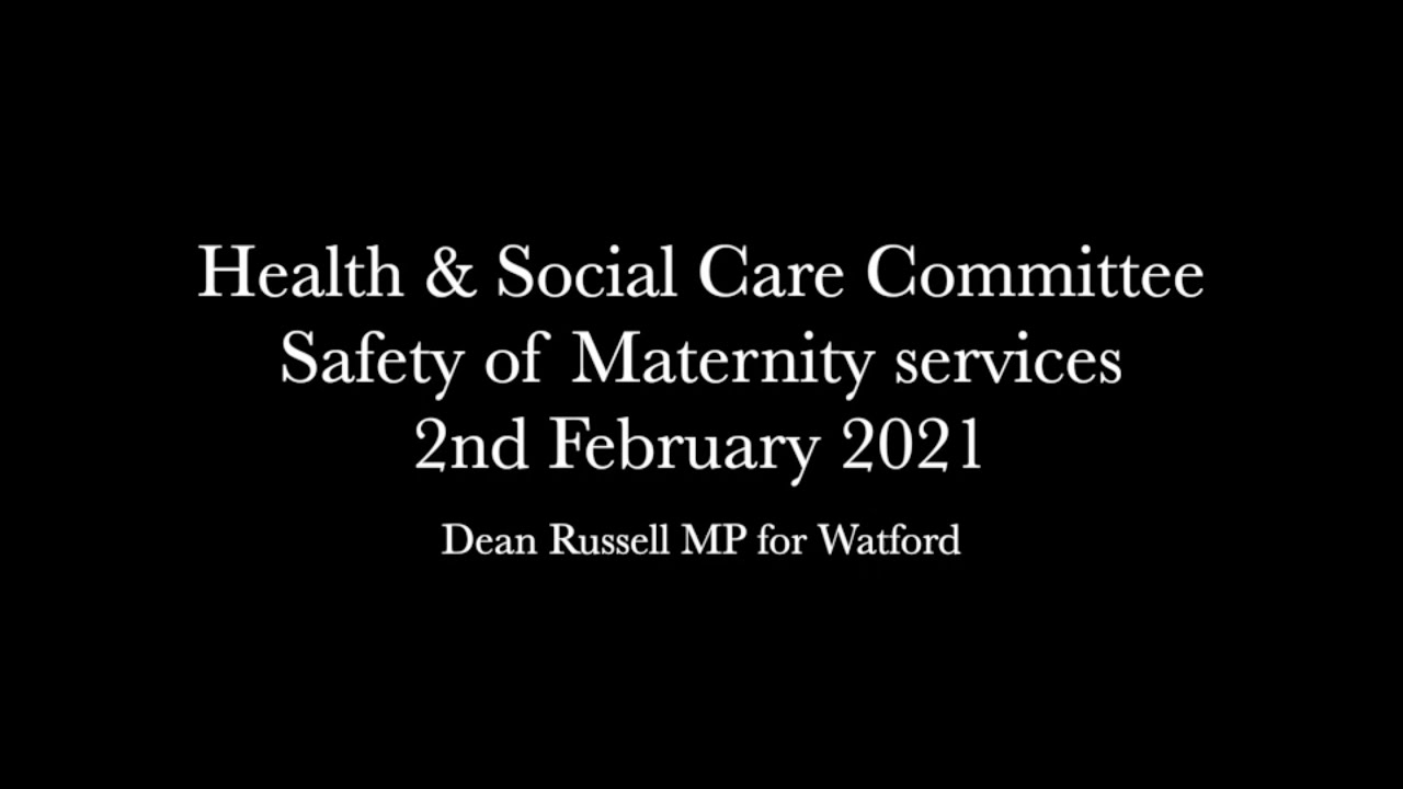 Health & Social Care Select Committee: Safety of maternity services in England