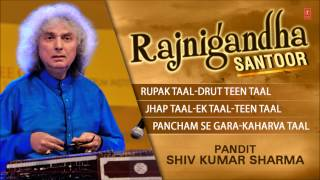 Rajnigandha (Santoor)-Pandit Shiv Kumar Sharma (Full Song Jukebox) - Tseriesclassics