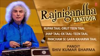 Rajnigandha (Santoor)-Pandit Shiv Kumar Sharma (Full Song Jukebox) - Tseriesclassics