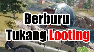 NGEPRANK TUKANG LOOTING !! Pubg Mobile Funny Moments