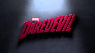 Marvel's Daredevil Main Theme Extended (4 Mins)