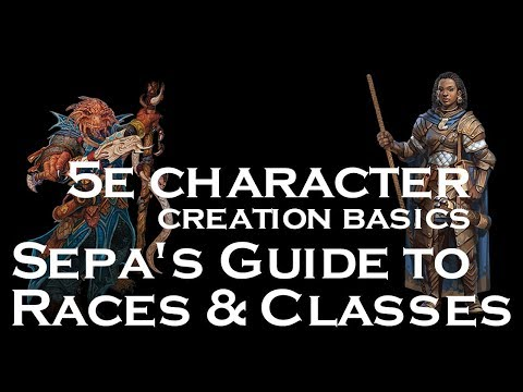 D&D 5e Basics   Sepa's Guide to Races and Classes