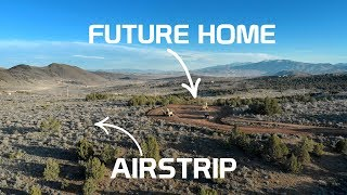 We Are Building a Home with an Airstrip!