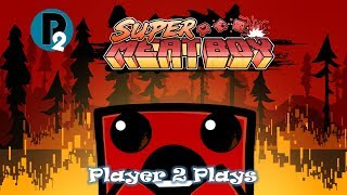 Player 2 Plays - Super Meat Boy