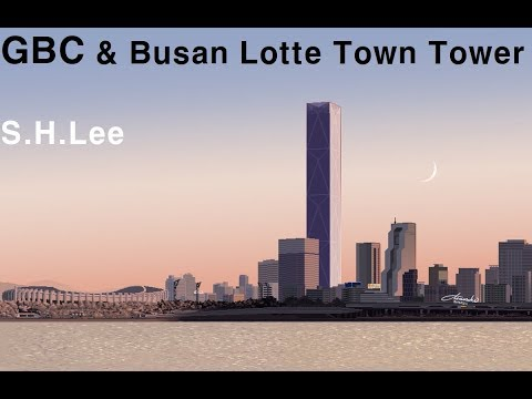 Global Business Center & Busan Lotte Town Tower (Mixing Video)