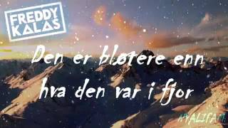 Freddy Kalas   Hey Ho Lyrics