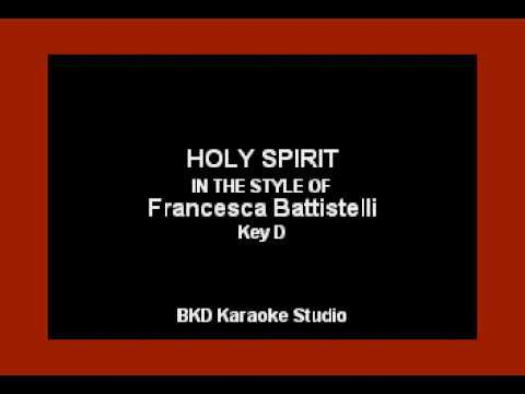 Holy Spirit (In the Style of Francesca Battistelli) (Karaoke with Lyrics)