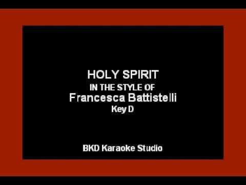 Holy Spirit (In the Style of Francesca Battistelli) (Karaoke with Lyrics)