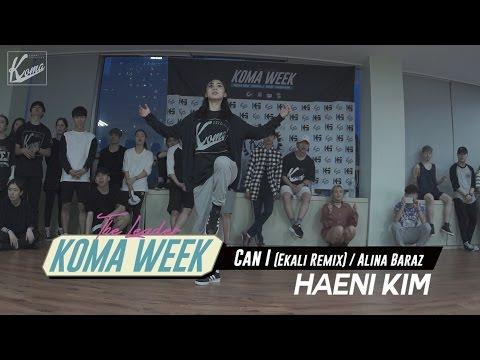 Haeni Kim | Can I (Ekali Remix) - Alina Baraz | KOMA WEEK 'The Leaders'