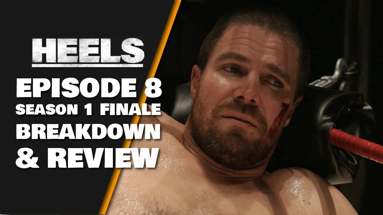 Download Heels Episode 8 (Season 1 Finale) Breakdown & Review