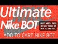 Ultimate Nike Bot
