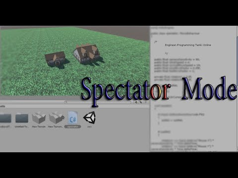 Spectator Mode Code For Unity Engine, by @Engineer.Programming