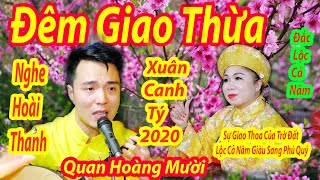 Đêm Giao Thừa Xuân Canh Tý Hoài Thanh Dâng Văn Quan Hoàng Mười Đón Lộc Năm Mới  2020 TĐ Đào Thi Hạnh