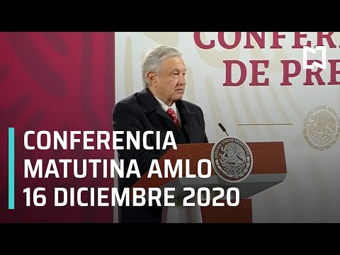 Conferencia matutina AMLO / 16 de diciembre 2020
