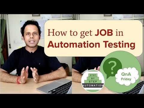 QnA Friday 14 - How to get JOB in Automation Testing ? How to apply for Automation Testing Jobs ?
