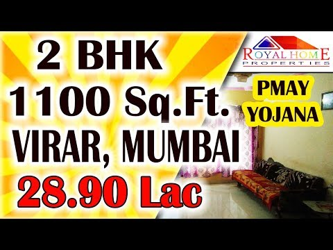 2 BHK FLAT IN VIRAR, MUMBAI 1100 Sq.Ft.