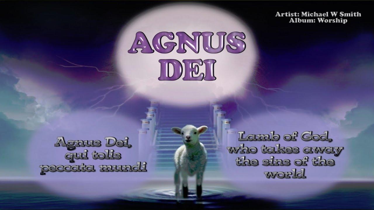 Lyrics and Translation Agnus Dei - musiXmatch