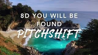 8D You Will Be Found — Dear Evan Hansen | PitchShift