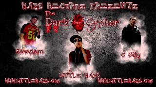 The Dark Heart Cypher -  Little MASE &The Dark Hearted Gentlemen ( Freedom & C Gilly )