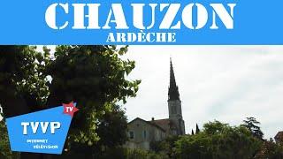 Escapade à CHAUZON (ARDÈCHE) - TVVP