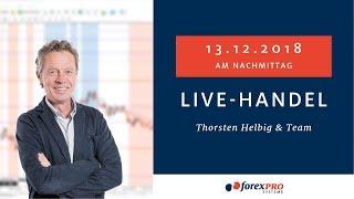 13.12.2018  Livehandel mit Thorsten Helbig   forexPRO Systeme und Team