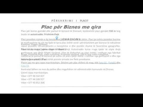 Jap Placin me Qira per biznes afer Parkut te Biznesit ne Drenas +377 44 310 427