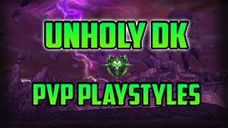 WoW Legion 7.2 Unholy DK PvP Play-Styles & Versatility - BG Commentary