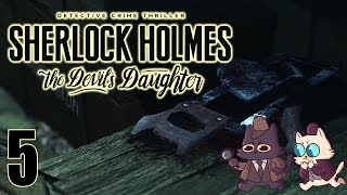 End Chapter 1 - Sherlock Holmes: The Devil's Daughter Part 5