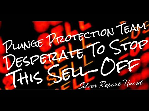 Stock Market Plunge Protection Team Desperate to Halt This Market Sell-Off - Economic Collapse News