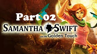 Samantha Swift and the Golden Touch gameplay Part 02