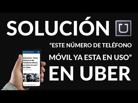 """Solución: """"Este Número de Teléfono Móvil ya esta en uso"""" en Uber"""