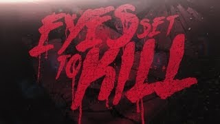 Download EYES SET TO KILL - Lost And Forgotten (LYRIC ) MP3 song and Music Video