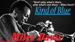 Kind of blue MILES DAVIS full album
