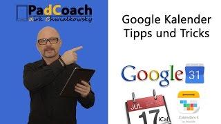 Google Kalender, iCal, Calendars 5 Tipps und Tricks