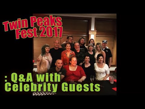 Twin Peaks Fest 2017 Q&A with Celebrity Guests